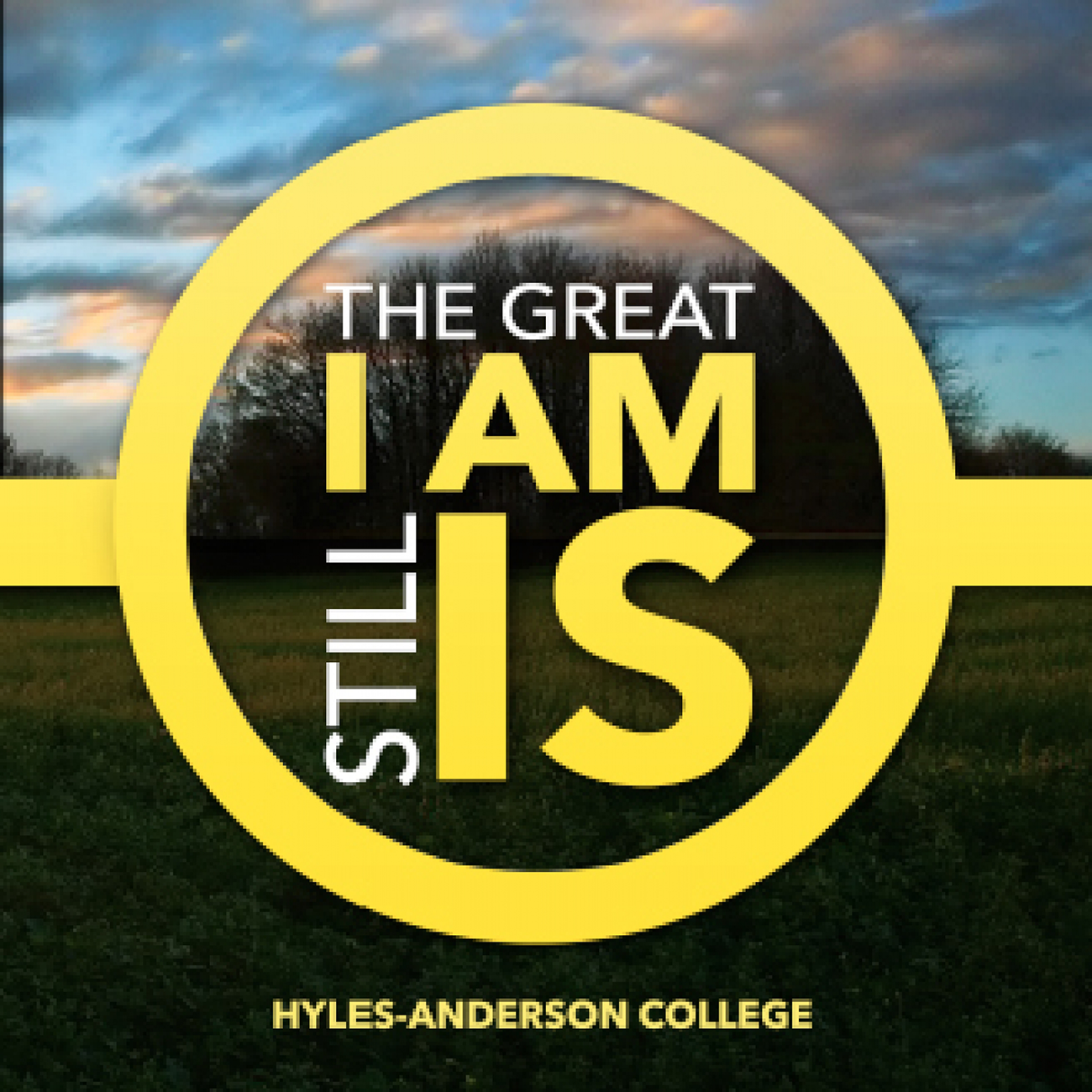 The Great I AM Still Is